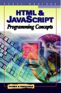 HTML & JavaScript Programming Concepts (Computer Applications Series)