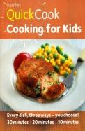 Hamlyn QuickCook: Cooking for Kids