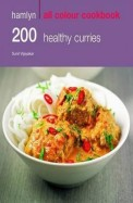 Hamlyn All Colour Cookbook: 200 Healthy Curries