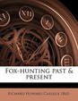Fox-Hunting Past & Present