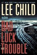 Bad Luck And Trouble: A Reacher Novel (Jack Reacher)