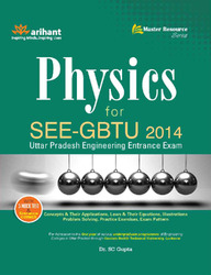 Physics for SEE-GBTU 2014, UP Engineering Entrance Exam