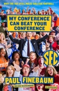 My Conference Can Beat Up Your Conference