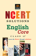 NCERT Solutions: English Core for Class 11th