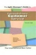 Extraordinary Customer Service (Agile Managers)