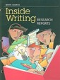Great Source Write Source Inside Writing: Research Reports Student Edition Grade 8 (Ws Inside Writing)