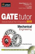 Mechanical Engineering GATE Tutor 2015 W/cd: Code G477