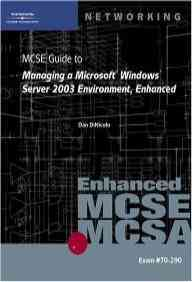 70-290 Msce: Manageing A Windows Server 2003 Environment Enhn