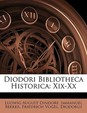Diodori Bibliotheca Historica: Xix-Xx (Ancient Greek Edition)