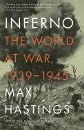 Inferno: The World at War, 1939-1945 (Vintage)