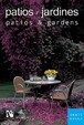 Patios and Gardens: Smallbooks Series (English and Spanish Edition)