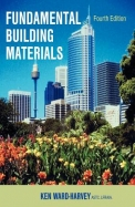 Fundamental Building Materials: Fourth Edition