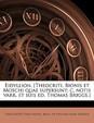 Eidyllion. [Theocriti, Bionis Et Moschi Quae Supersunt; C. Notis Varr. Et Suis Ed. Thomas Briggs.]