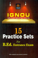 IGNOU 15 Practice Sets for B.Ed Entrance Exam