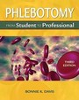 Phlebotomy: From Student To Professional /  Edition 3