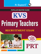 Kendriya Vidyalaya Sangathan: Primary Teachers PRT: Recruitment Exam