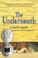 The Underneath (Ala Notable Children's Books. Middle Readers)