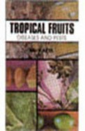 Tropical Fruits :Diseases And Pests