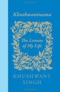 Khushwantnama: The Lessons of My Life