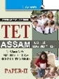 AssamTETest for Class VI to VIII (Paper-II) Math & Science Teachers Guide
