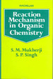 Reaction Mechanism In Organic Chemistry, 3/E