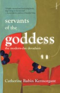 Servants of the Goddess: The Modern-day Devadasis