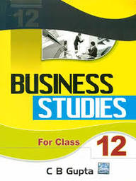 Business Studies for Class 12: According to the Common Core syllabus