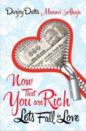Now That Youre Rich: Lets Fall in Love