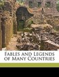 Fables and Legends of Many Countries (Scots Edition)