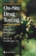 On-Site Drug Testing (Forensic Science and Medicine)