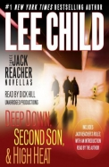 3 Jack Reacher Novellas (with bonus Jack Reacher's Rules): Deep Down, Second Son, High Heat, and Jack Reacher's Rules