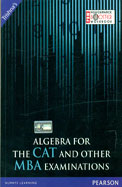 Algebra for the CAT and Other MBA Examinations