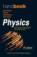 Handbook of Physics-A Multipurpose Quick Revision Resource