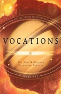 Vocations: The New Midheaven Extension Process (Special Topics In Astrology)