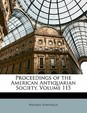 Proceedings Of The American Antiquarian Society, Volume 115