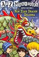 A To Z Mysteries Super Edition #5: The New Year Dragon Dilemma