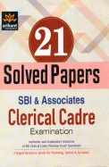 Sbi and Associates Clerical Cadre Examination 21 Solved Papers: Code G372