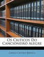 Os Criticos Do Cancioneiro Alegre (Portuguese Edition)