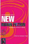 The Harpercollins Book Of New Indian Fiction: Contemporary Writing In English