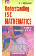 APC Understanding ISC Mathematics Class XI Sections A,B and C