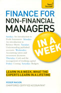 Finance for Non-Financial Managers In a Week A Teach Yourself Guide (Teach Yourself: General Reference)