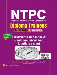 NTPC Instrumentation and Communication Engineering: 3rd Edition