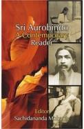 Sri Aurobindo: A Contemporary Reader