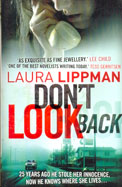 Don't Look Back. By Laura Lippman
