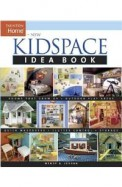 New Kidspace Idea Book (Taunton Home Idea Books)