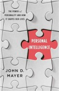 Personal Intelligence The power of personality and how it shapes our lives
