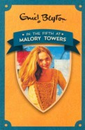 Enid Blyton : In the Fifth at Malory Towers - 5
