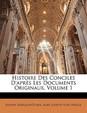 Histoire Des Conciles D'Apres Les Documents Originaux, Volume 1
